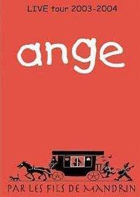 Ange — Live Tour 2003-2004 - Par les Fils de Mandrin