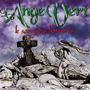 L'Ange Vert — Le Sang des Hommes