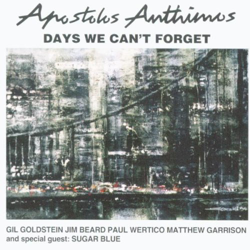 Apostolis Anthimos — Days We Can't Forget