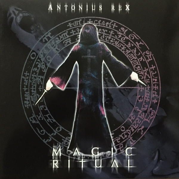 Antonius Rex — Magic Ritual