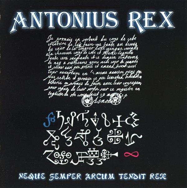 Antonius Rex — Neque Semper Arcum Tendit Rex