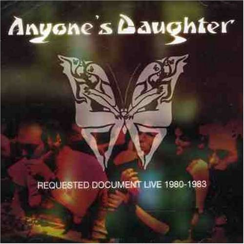 Anyone's Daughter  — Requested Document Live 1980-1983