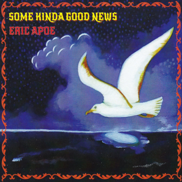 Eric Apoe — Some Kind of Good News