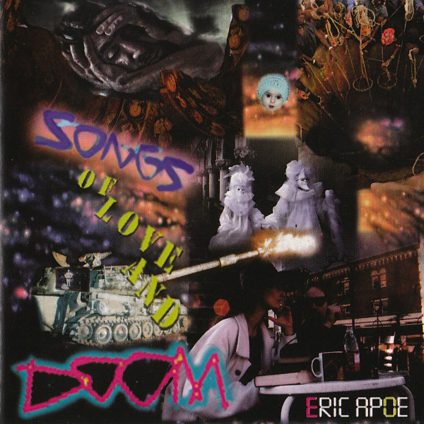 Eric Apoe and They — Songs of Love and Doom