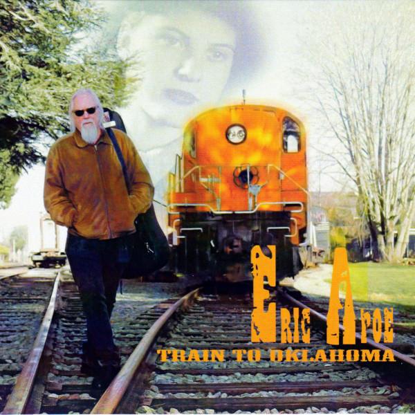 Eric Apoe — Train to Oklahoma