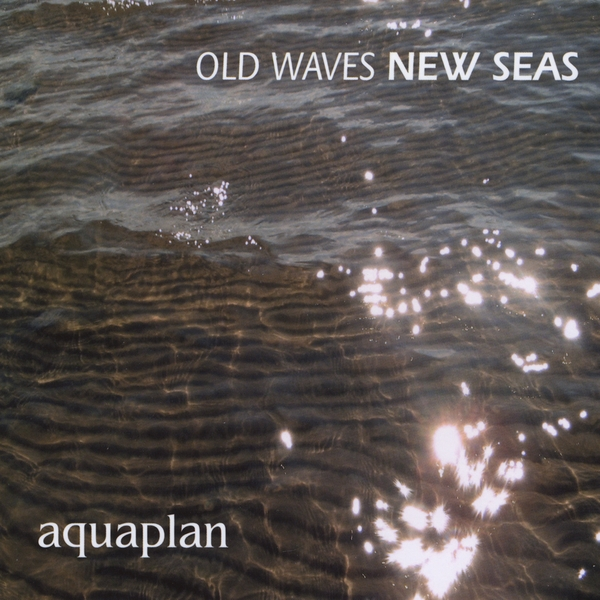 Old Waves, New Seas Cover art