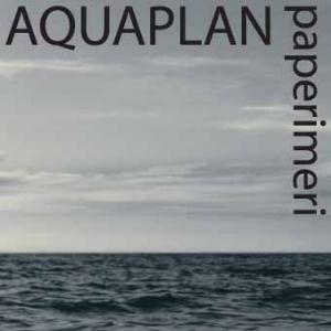 Aquaplan — Paperimeri
