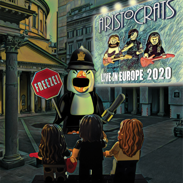 The Aristocrats — Freeze! Live in Europe 2020