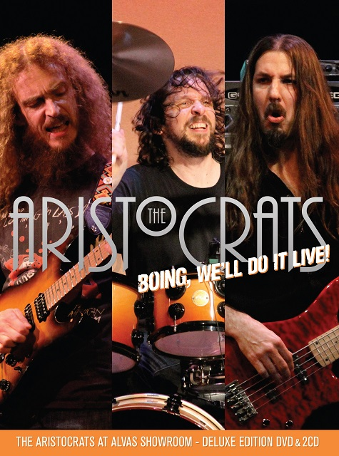 The Aristocrats — Boing, We'll Do It Live