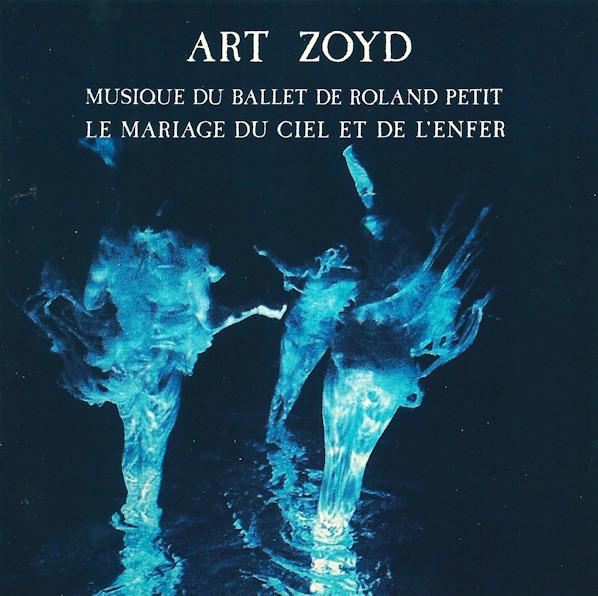 Art Zoyd — Le Mariage du Ciel et de l'Enfer
