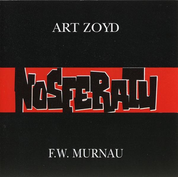 Art Zoyd — Nosferatu