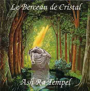 Ash Ra Tempel — Le Berceau de Cristal