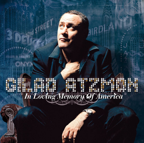 Gilad Atzmon — In Loving Memory of America