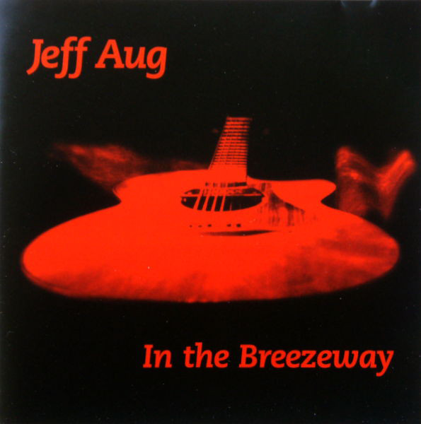 Jeff Aug — Into the Breezeway