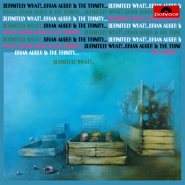 Brian Auger and the Trinity — Definitely What!