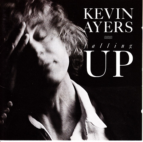 Kevin Ayers — Falling Up