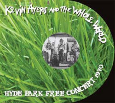 Kevin Ayers and the Whole World — Hyde Park Free Concert 1970