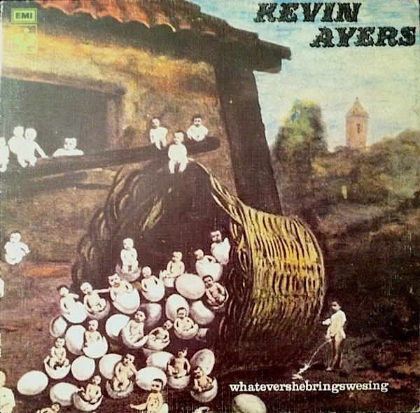 Kevin Ayers — Whatevershebringswesing