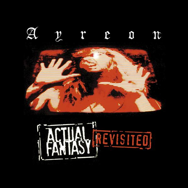 Ayreon — Actual Fantasy Revisisted