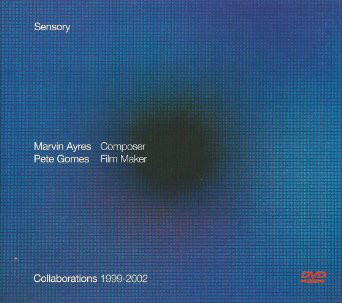 Marvin Ayres / Pete Gomes — Sensory