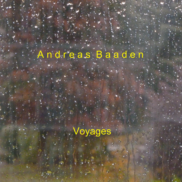 Andreas Baaden — Voyages