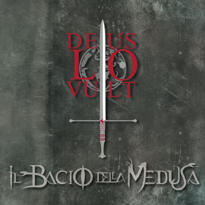 Il Bacio della Medusa — Deus Lo Vult