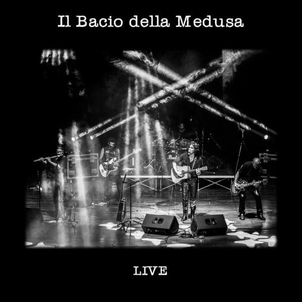 Il Bacio della Medusa — Live