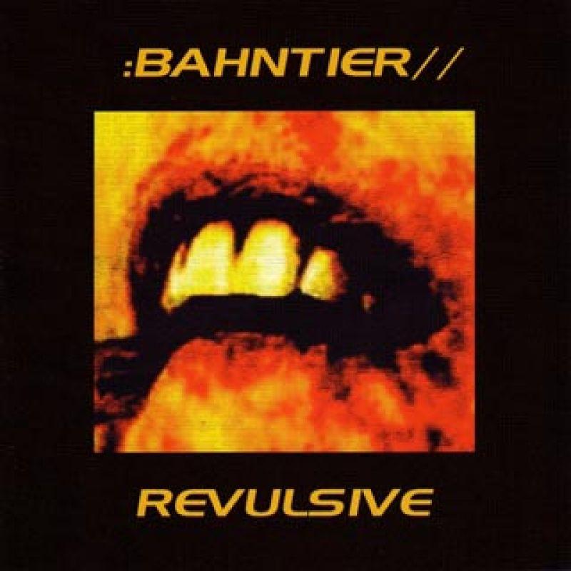 Bahntier — Revulsive