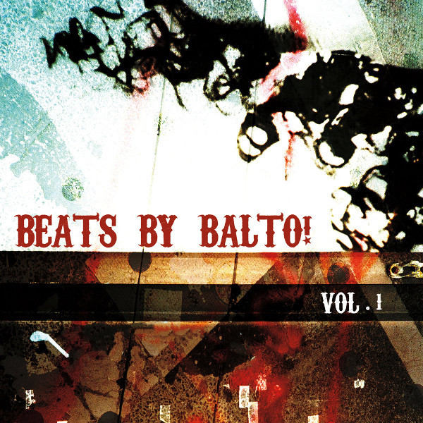 Balto! — Beats by Balto! Vol. 1