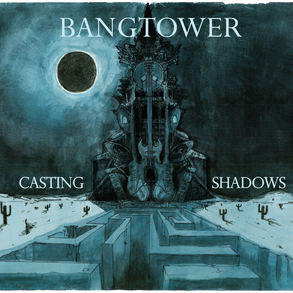 Bangtower — Casting Shadows