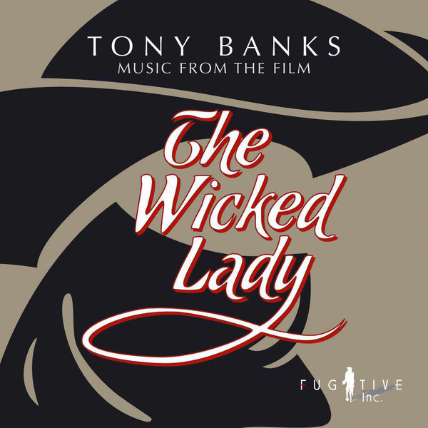 Tony Banks — The Wicked Lady (Original Soundtrack)
