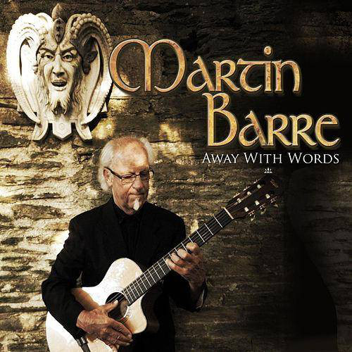 Martin Barre — Away with Words