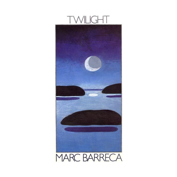 Marc Barreca — Twilight
