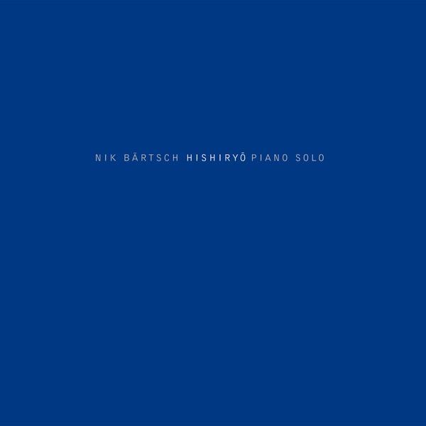 Nik Bärtsch — Hishiryō