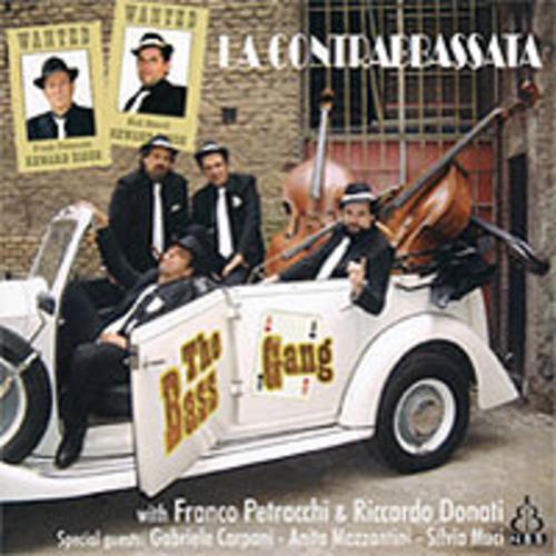 The Bass Gang — La Contrabbassatta
