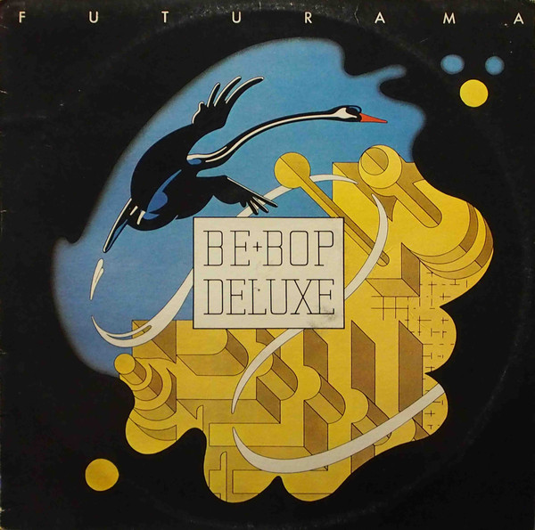 Be Bop Deluxe — Futurama