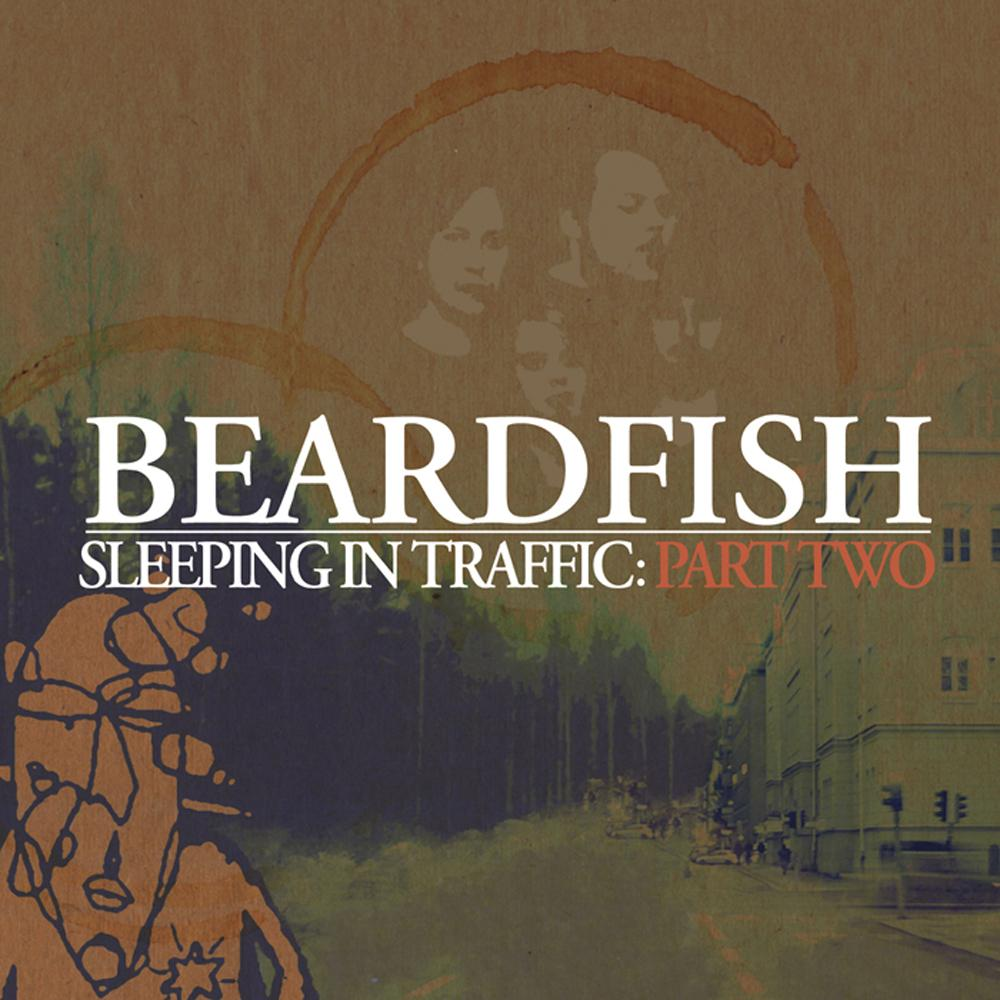 Beardfish — Sleeping In Traffic: Part Two