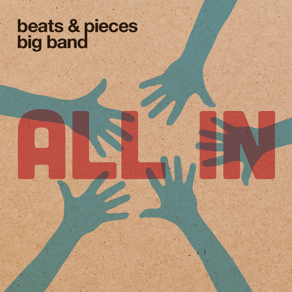 Beats & Pieces Big Band — All In