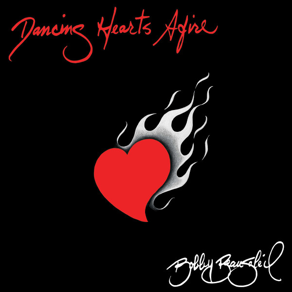 Bobby Beausoleil — Dancing Hearts Afire