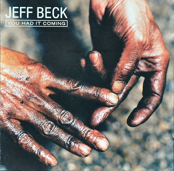 Jeff Beck — You Had It Coming