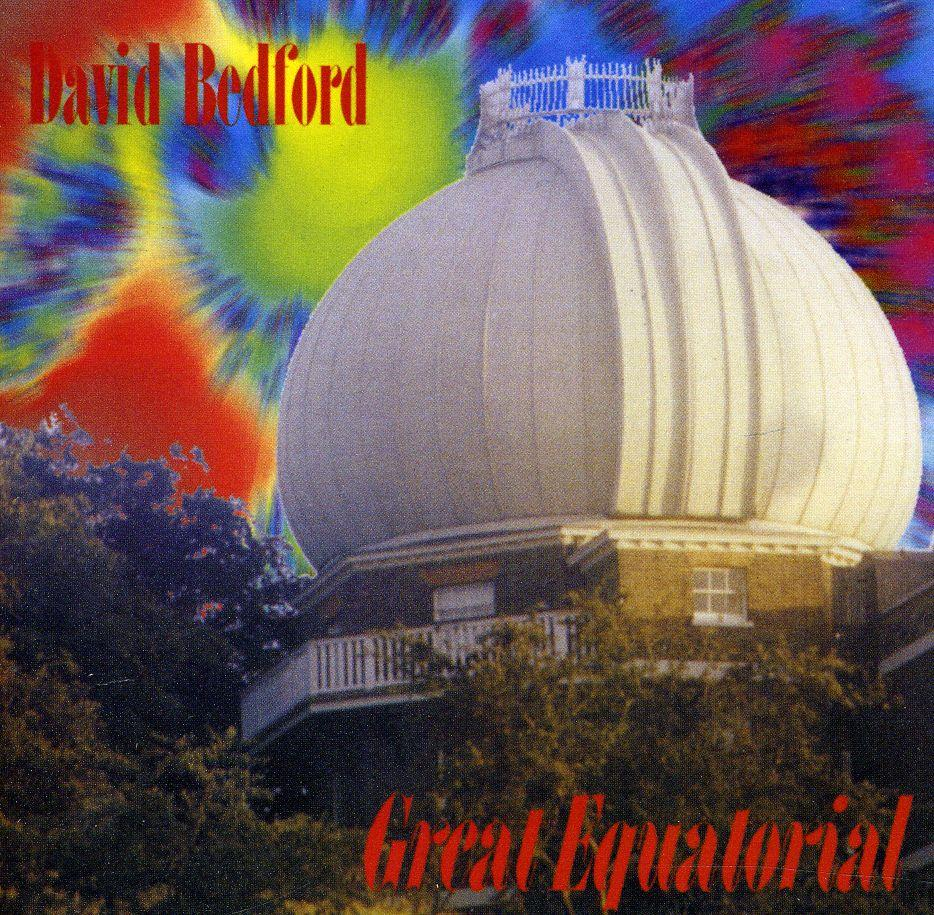 David Bedford — Great Equatorial