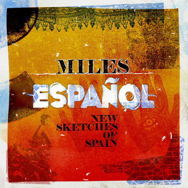 Bob Belden — Miles Español: New Sketches of Spain