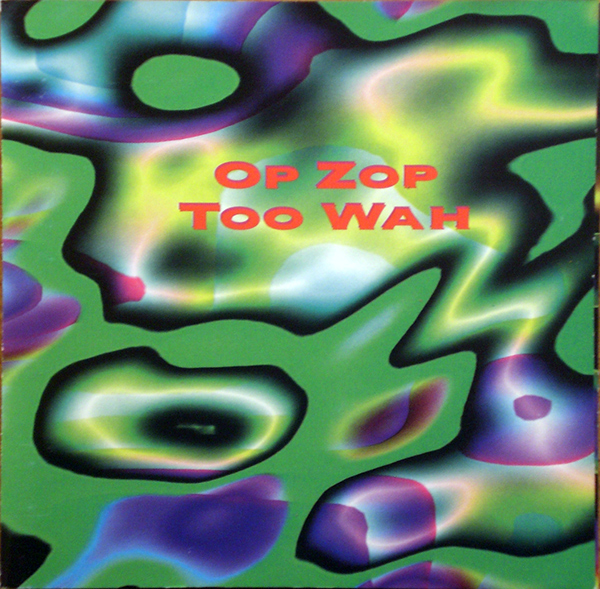 Op Zop Too Wah Cover art