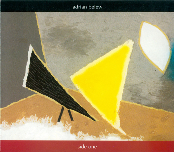 Adrian Belew — Side One