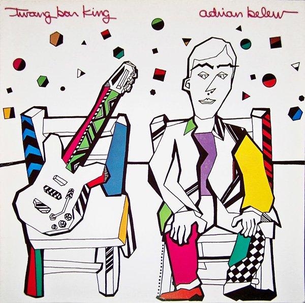 Adrian Belew — Twang Bar King