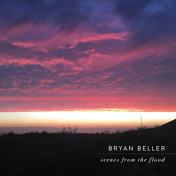 Bryan Beller — Scenes from the Flood
