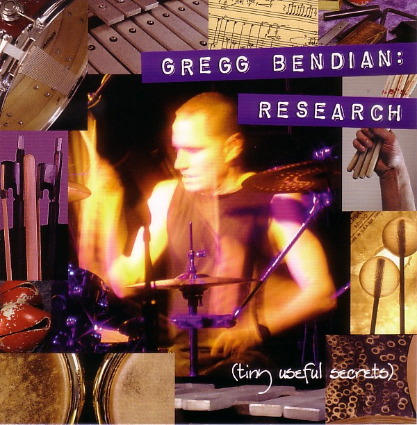Gregg Bendian — Research (Tiny Useful Secrets)