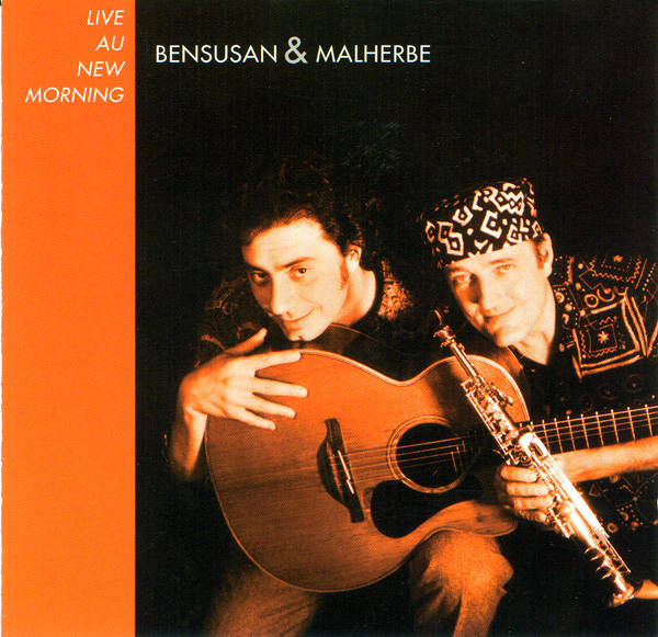 Bensusan & Malherbe  — Live au New Morning