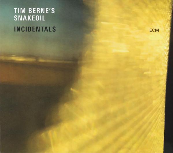 Tim Berne's Snakeoil — Incidentals