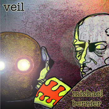 Michael Bernier — Veil